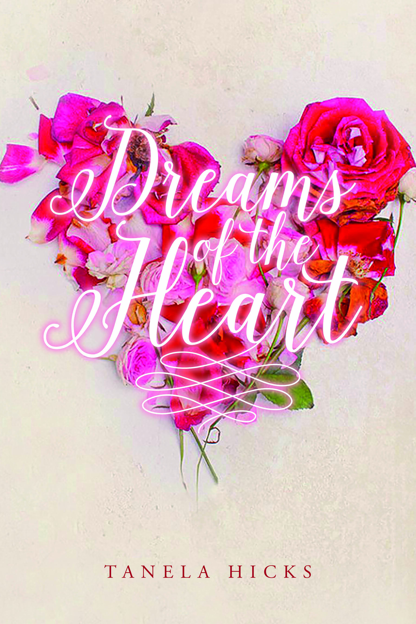 Dreams Of The Heart Tanela Writes